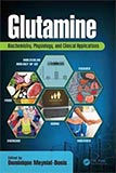 """Glutamine: Biochemistry, Physiology, and Clinical Applications"""