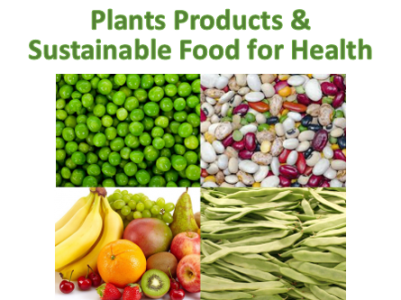 Plant products and sustainable food for health